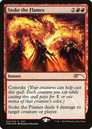 Stoke the Flames [Friday Night Magic 2014] | Most Excellent Gaming