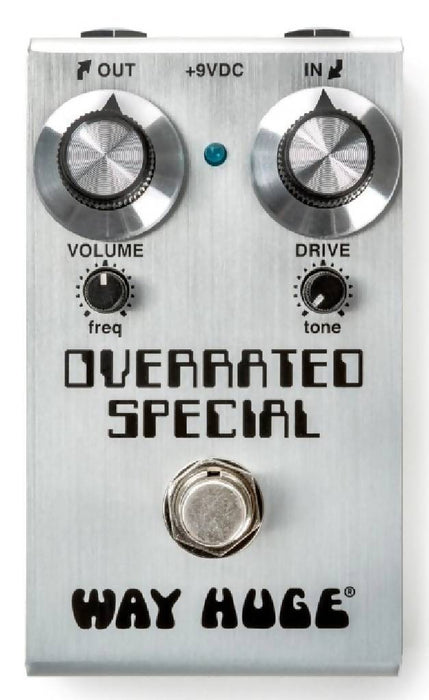 Way Huge SMALLS™ OVERRATED SPECIAL™ OVERDRIVE