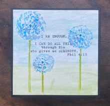 Load image into Gallery viewer, Watercolor & Vintage Type: I Am Enough