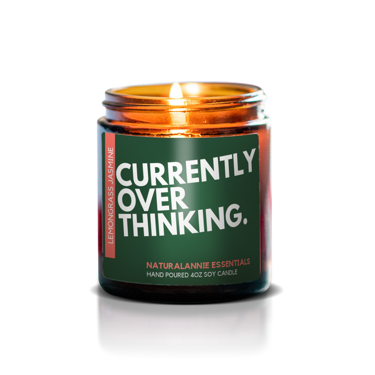 CURRENTLY OVERTHINKING CANDLE