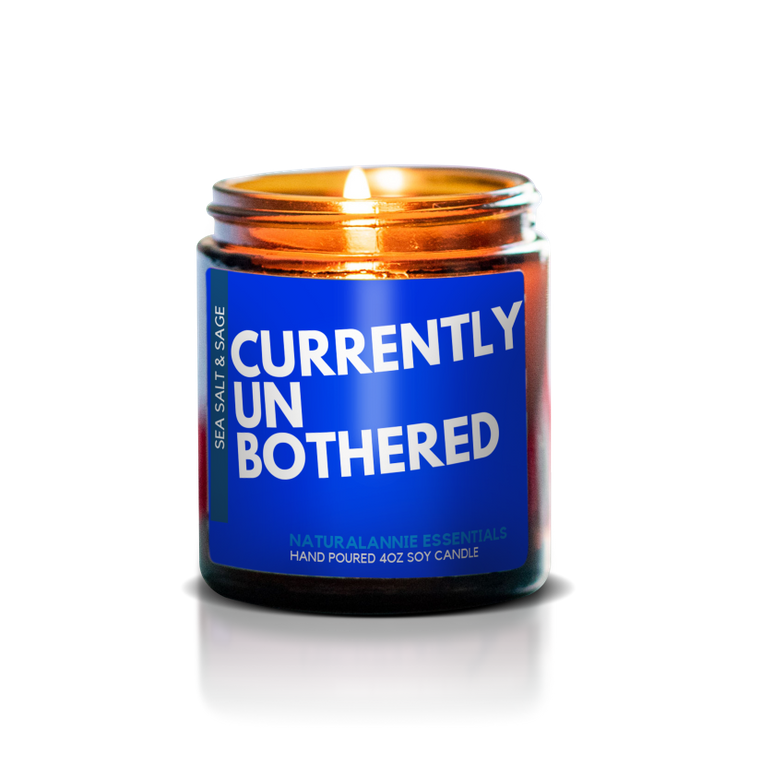 CURRENTLY UNBOTHERED CANDLE