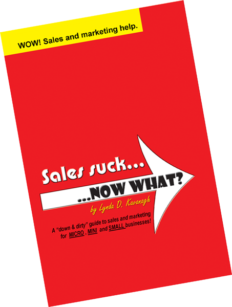 Paperback book: Sales Suck... NOW WHAT?