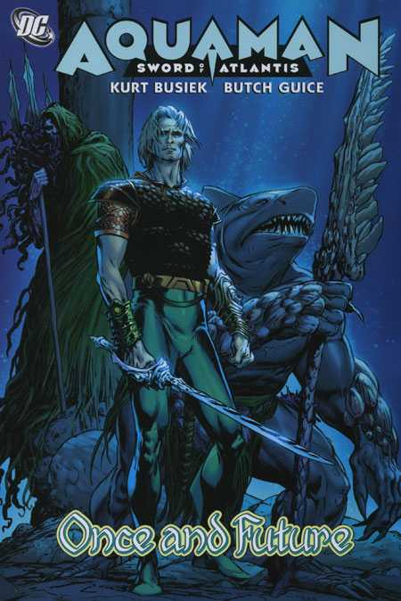 Aquaman: Sword of Atlantis - Once & Future