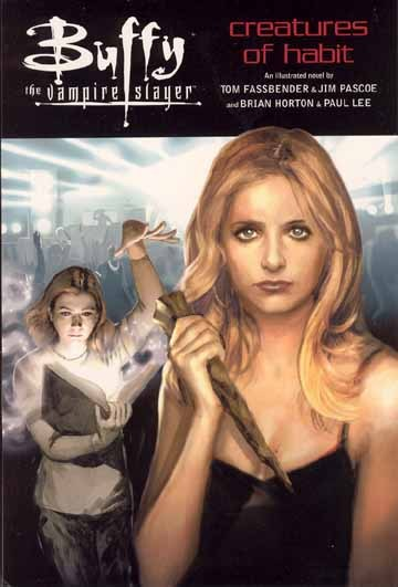 Buffy the Vampire Slayer: Creatures of Habit