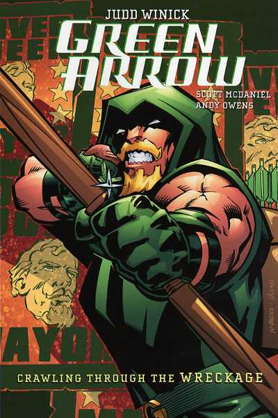 Green Arrow Vol 8 - Crawling Through the Wreckage