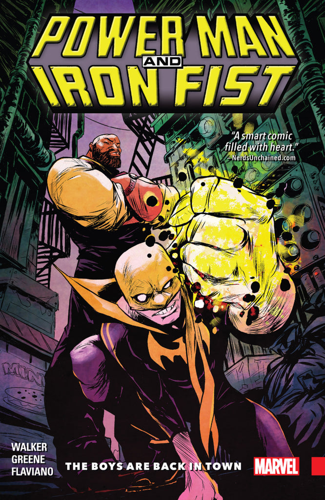 Power Man and Iron Fist Vol 1 - Boys are Back in Town