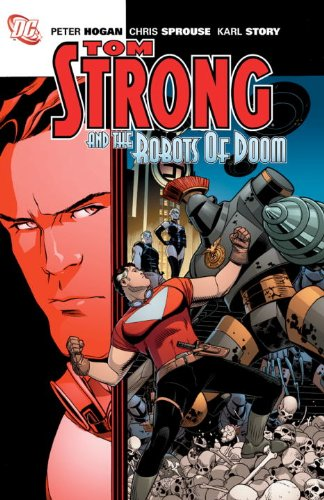 Tom Strong & the Robots of Doom