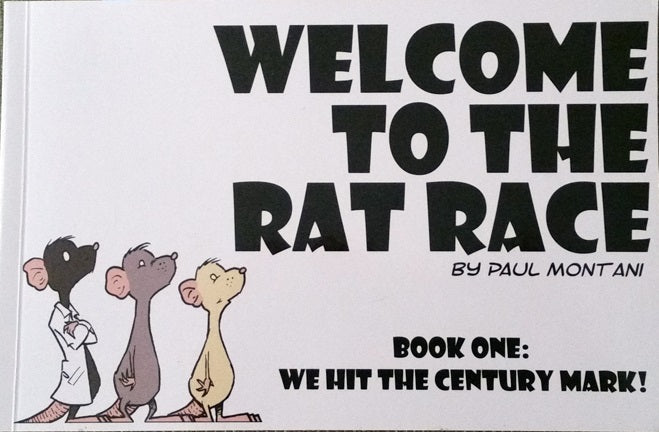 Welcome to the Rat Race Vol 1: We Hit the Century Mark