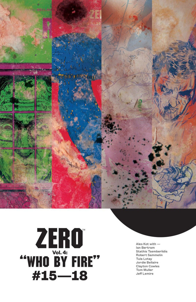 Zero Vol 4 - Who by Fire
