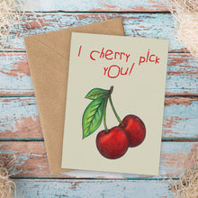Load image into Gallery viewer, Cherry Pick Funny Love Card - Cherry Pie Lane