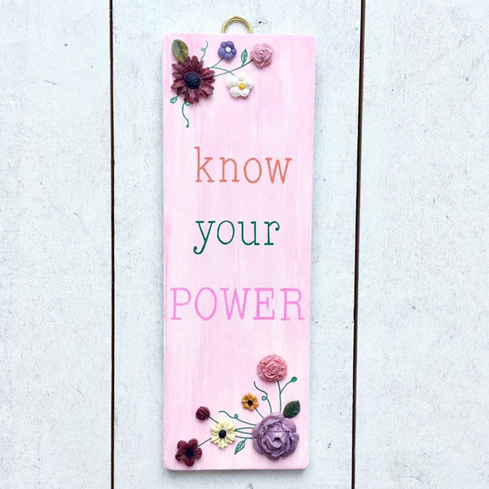KNOW YOUR POWER Mantra Flower Art - Cherry Pie Lane
