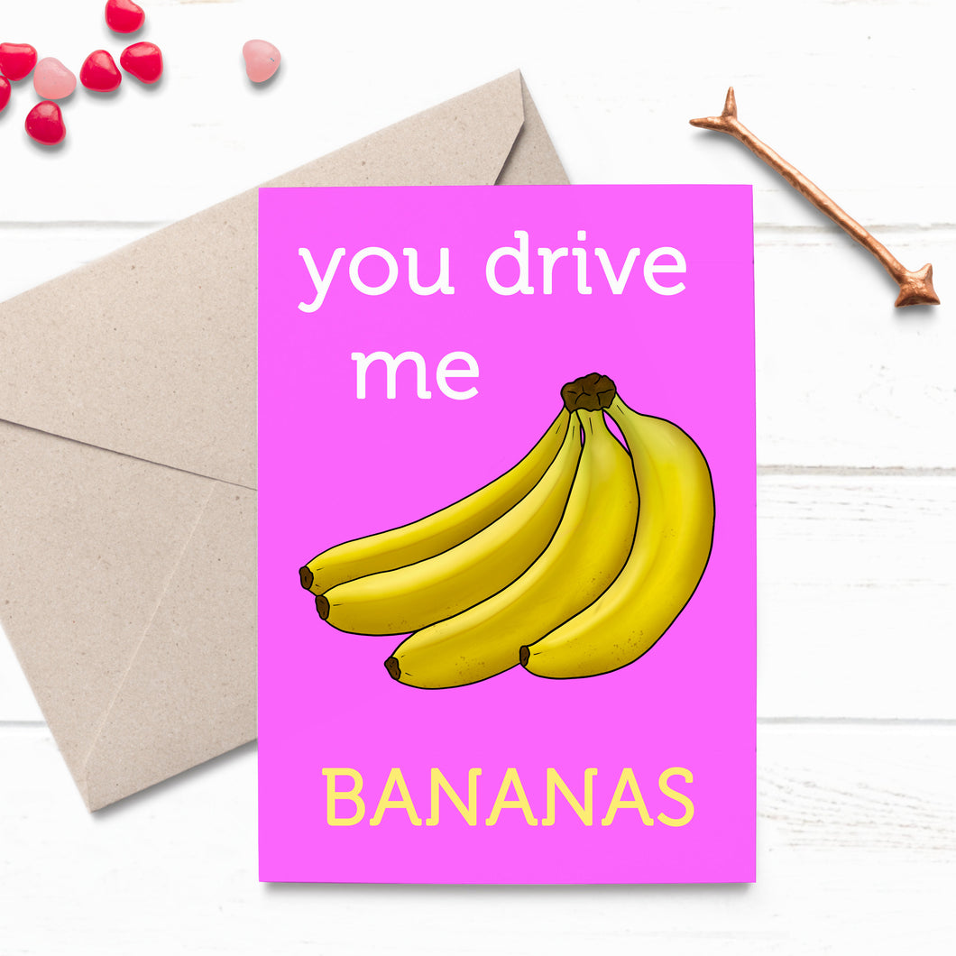 You Drive Me Bananas Funny Valentine's Card - Cherry Pie Lane