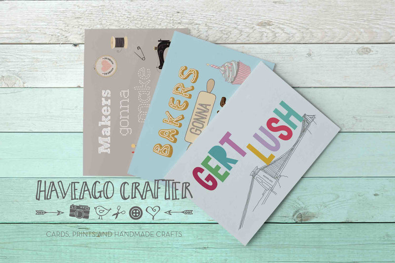 Bakers gonna bake, Makers gonna make and Gert lush postcards - Haveago Crafter