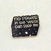 No power in the 'verse can stop me quote black glitter hard enamel pin - Haveago Crafter