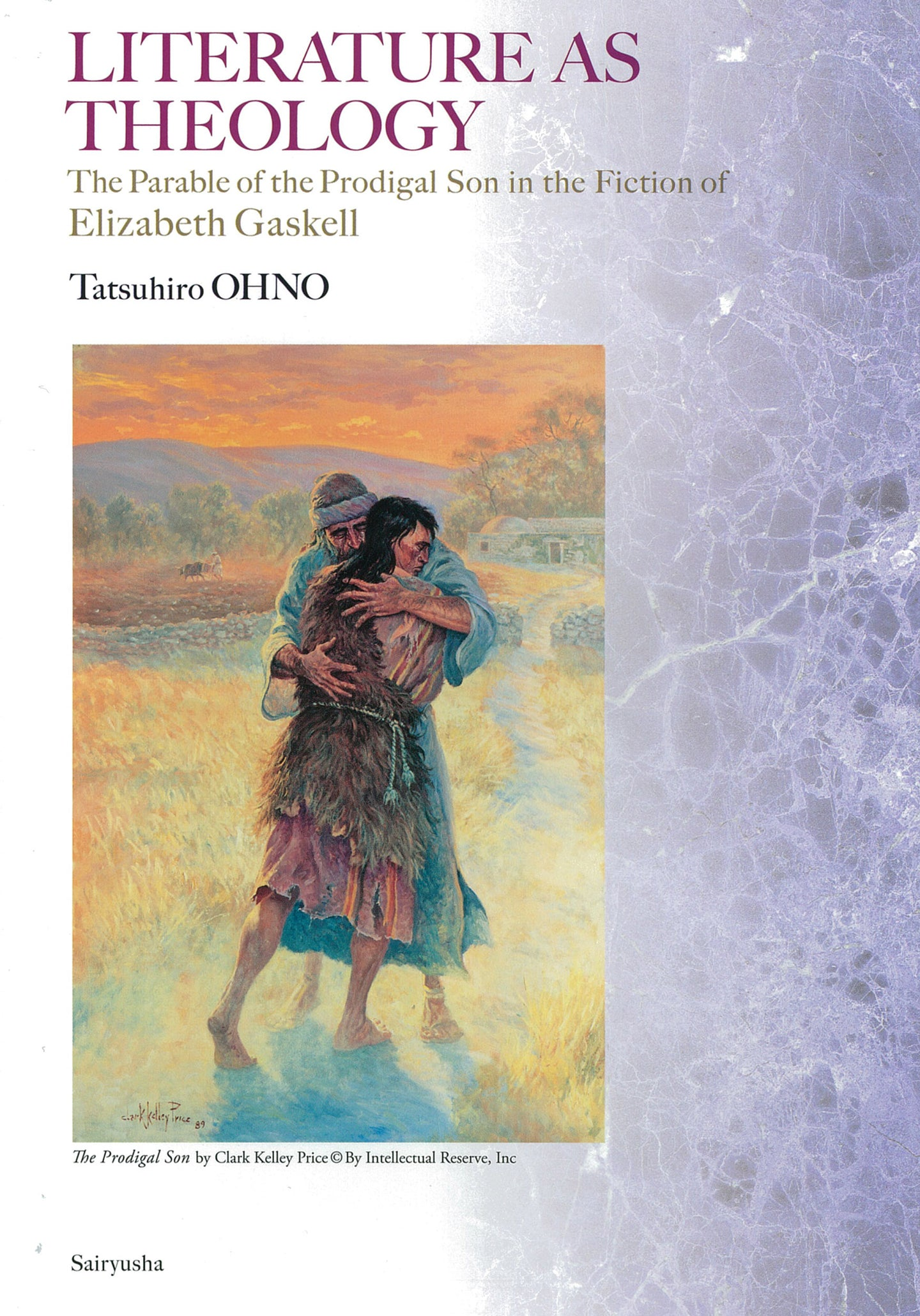 LITERATURE AS THEOLOGY : The Parable of the Prodigal Son in the Fiction of Elizabeth Gaskell