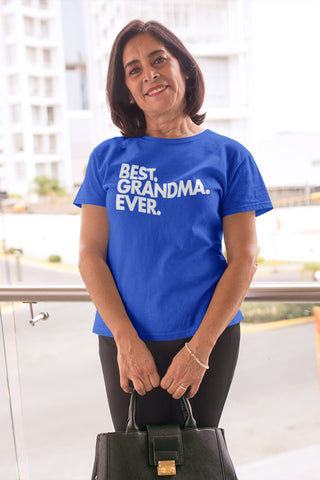 Best Grandma Ever T-Shirt - Perfect Gift for Grandma - Mother's Day Gift Idea