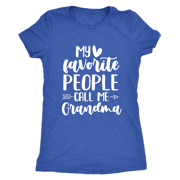 My Favorite People Call Me Grandma T-Shirt - Perfect Tee for Grandma