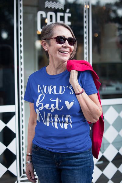 Worlds Best Nana T-Shirt - Perfect Tee for Nana