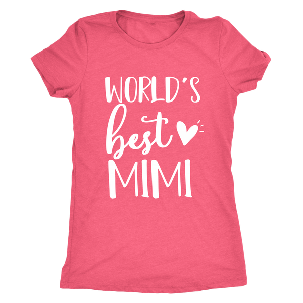 Worlds Best Mimi T-Shirt - Mimi Mother's Day Gift Idea - Mimi Birthday Shirt