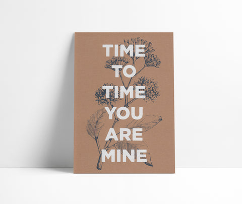 Time To Time You Are Mine