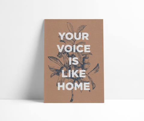 Your Voice Is Like Home
