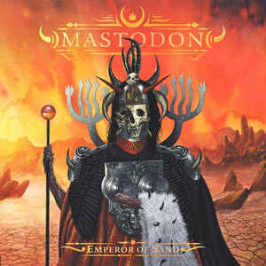 Mastodon ‎– Emperor Of Sand  CD, Album