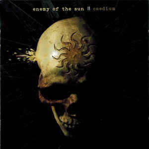 Enemy Of The Sun  ‎– Caedium  CD, Album