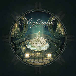 Nightwish ‎– Decades (An Archive Of Song 1996-2015)  2 × CD, compilation, remasterisé