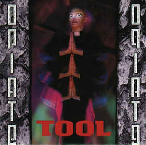 Tool  ‎– Opiate  CD, EP, réédition