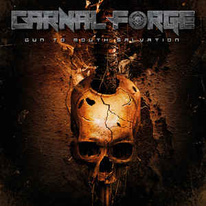 Carnal Forge ‎– Gun To Mouth Salvation  Vinyle, LP, Édition limitée, Orange