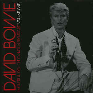 David Bowie ‎– Montreal 1983 - The Canadian Broadcast Volume One  2 × vinyle, LP