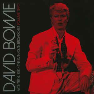 David Bowie ‎– Montreal 1983 - The Canadian Broadcast Volume Two  2 × vinyle, LP