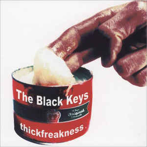 The Black Keys ‎– Thickfreakness  Vinyle, LP, Album
