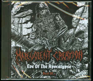 Malevolent Creation ‎– Eve Of The Apocalypse - Best Of  CD, Compilation