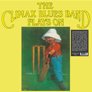 The Climax Blues Band ‎– Plays On  Vinyle, LP, Album, Réédition, Remasterisé, 180g