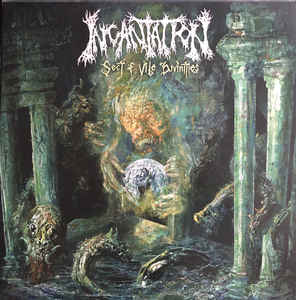 Incantation ‎– Sect of Vile Divinities  Vinyle, LP, Album
