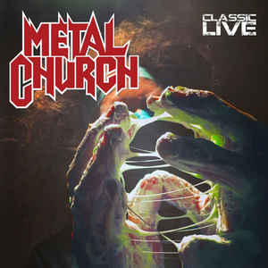 Metal Church ‎– Classic Live  CD, Album