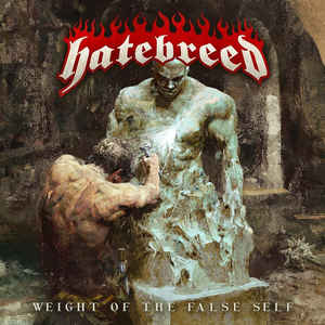 Hatebreed ‎– Weight Of The False Self  CD, Album, Stereo