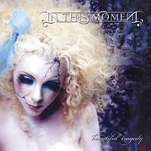 In This Moment ‎– Beautiful Tragedy  CD, Album