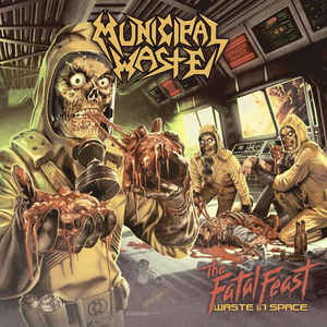 Municipal Waste ‎– The Fatal Feast (Waste In Space)  CD, Album, Edition limitée, Digipak