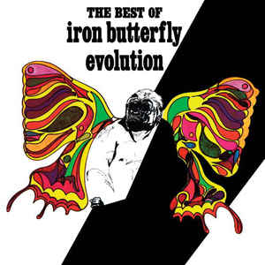 Iron Butterfly ‎– The Best Of Iron Butterfly Evolution  Vinyle, LP, Compilation, Remastered, 180 Grammes