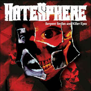 HateSphere ‎– Serpent Smiles And Killer Eyes  CD, Album