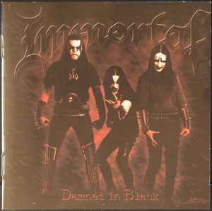 Immortal ‎– Damned In Black  CD, Album, Réédition