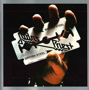 Judas Priest ‎– British Steel  CD, Album, Réédition, Remasterisé