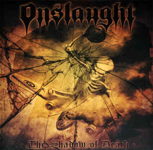 Onslaught  ‎– The Shadow Of Death Vinyle, LP, Compilation, Jaune Translucide