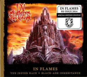 In Flames ‎– The Jester Race + Black-Ash Inheritance  CD, compilation, réédition, remasterisé, édition spéciale, Digipak