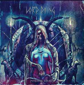 Lord Dying  ‎– Poisoned Altars Vinyle, LP, Album