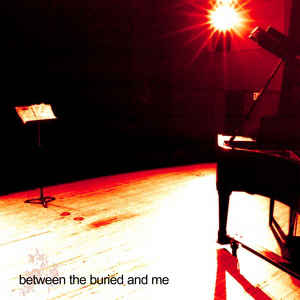 Between The Buried And Me ‎– Between The Buried And Me  Vinyle, LP, Album, Repress