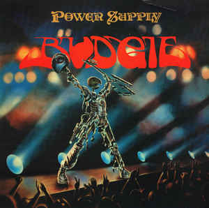 Budgie ‎– Power Supply  Vinyle, LP, réédition, 180 grammes.