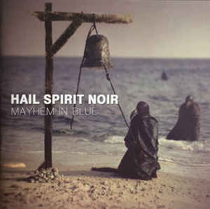 Hail Spirit Noir ‎– Mayhem In Blue  CD, Album